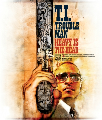 ti-trouble-man-heavy-is-the-head-400x470
